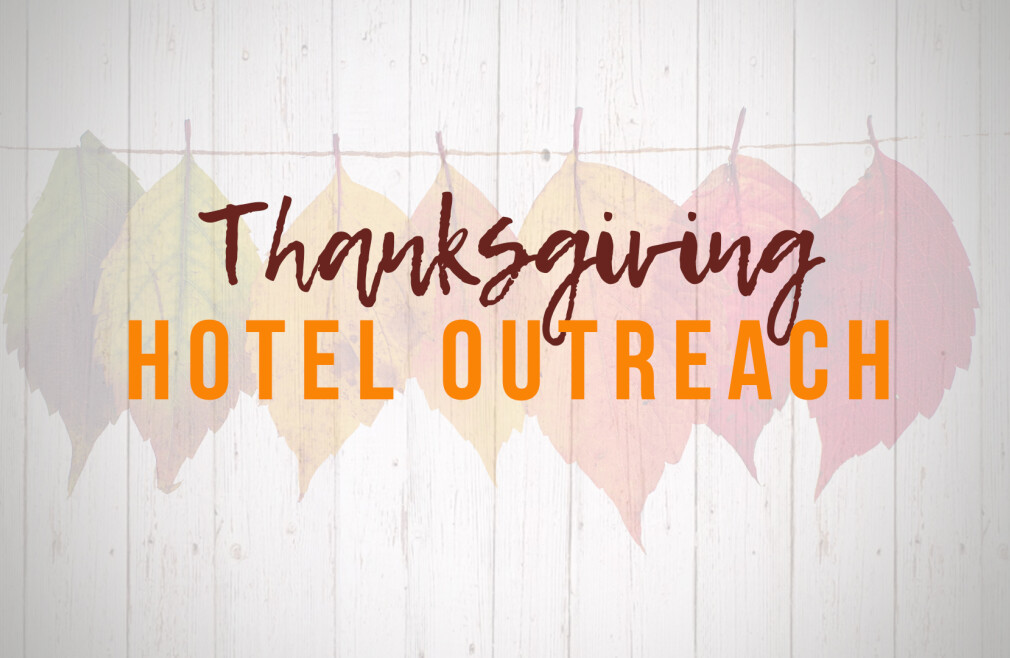 Hotel Thanksgiving Outreach